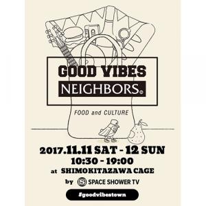音楽好きからはじめるフード&カルチャーイベント「GOOD VIBES NEIGHBORS」、下北沢ケージにて初開催!