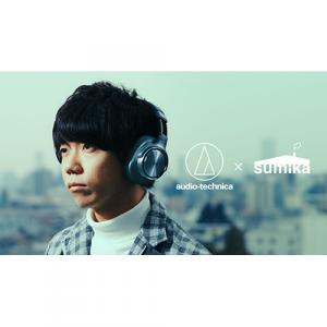 スペースシャワーTVが、オーディオテクニカ社とsumikaのコラボレーションミュージックビデオを作成!