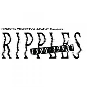 スペースシャワーTVとJ-WAVEがタッグを組んだ未来の音楽・カルチャーシーンを発信するイベント『RIPPLES』第2回開催決定!