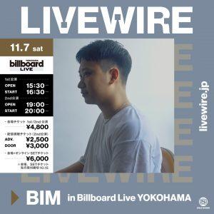 BIM 自身初となるバンドセットライブをBillboard Live YOKOHAMAで開催&生配信決定!「LIVEWIRE」にて会場+配信チケット受付スタート!