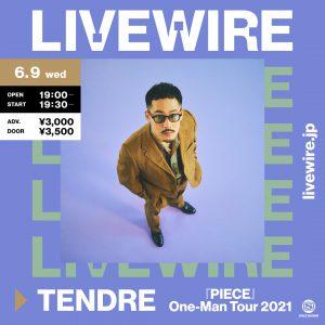 スペースシャワープロデュース「LIVEWIRE」TENDREメジャーデビュー記念ワンマンツアー東京公演LIVEWIREで生配信決定!